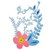 Sizzix Thinlits Die - Do What You Love - Craft Asylum (660481)*
