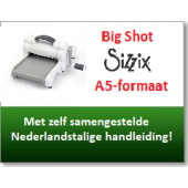 Sizzix Big Shot Machine A5-formaat (660200)