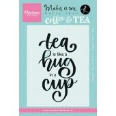 Marianne D Stempel Quote - Tea is like a hug in a cup (EN) 9,0x13,5cm (KJ1710)