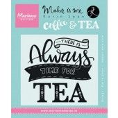 Marianne D Stempel Quote - There is always time for tea (EN) 9,0x11,0cm (KJ1707)*